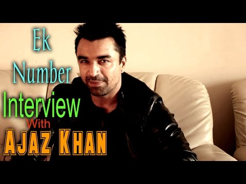 EXCLUSIVE: Interview With Ajaz Khan
