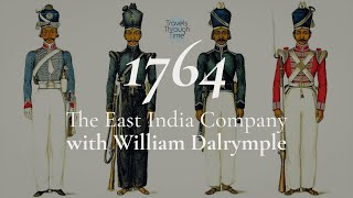 S2, Ep 8 The Relentless Rise of the East India Company: William Dalrymple (1764)