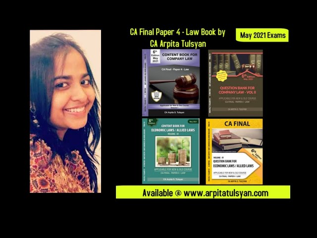 All about the CA Final Law Book - 6th Edition- May 2021 Exams - CA Arpita S. Tulsyan
