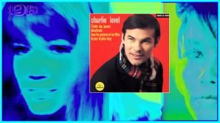 CHARLIE LEVEL Tous les garçons et les filles 1962