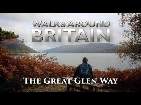 The Great Glen Way A Walks Around Britain Special