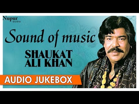 Sound Of Music - Shaukat Ali Khan | Dard...