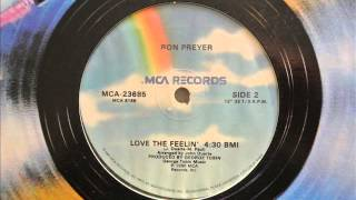 Ron Preyer - Love The Feelin