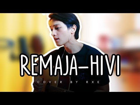 Remaja - Hivi (cover) by rxe