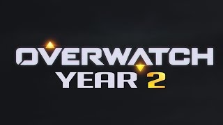 OVERWATCH YEAR 2 (What I Want)