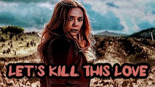 Scarlet Witch • Kill This Love