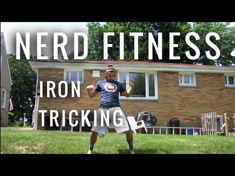 Iron Tricking Nerd Fitness Power