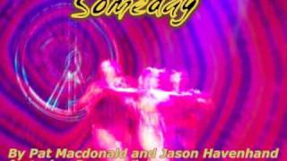 Someday by Pat Macdonald & Jason Havenhand featuring Soraya Vivian.