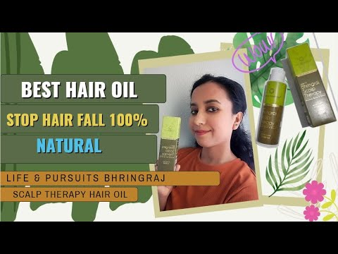 Stop Hair Fall/ Best Hair Oil/ / Life & Pursuits Bhringraj Scalp Therapy Oil Review/In Hindi