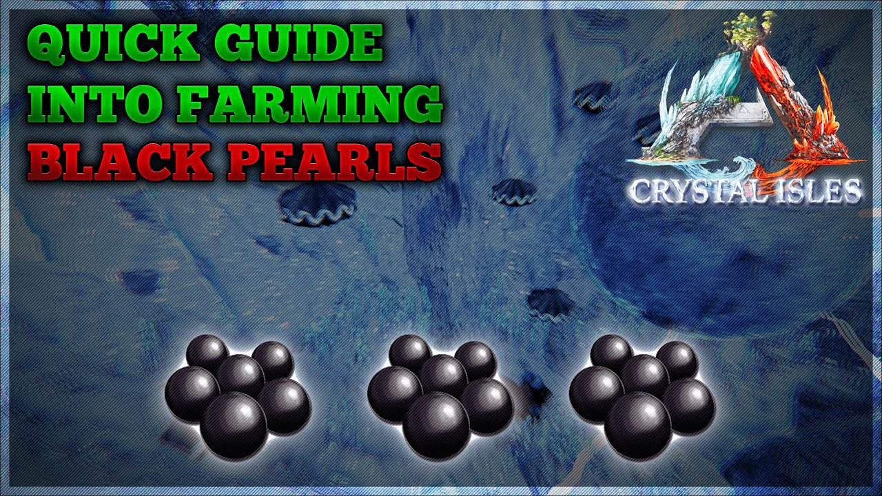 Ark Crystal Isles Quick Guide Into Farming Black Pearls Youtube Double soul 102.287 views3 year ago. ark crystal isles quick guide into farming black pearls