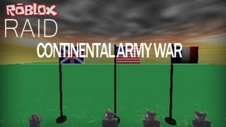 ROBLOX: Continental Army War Part 1
