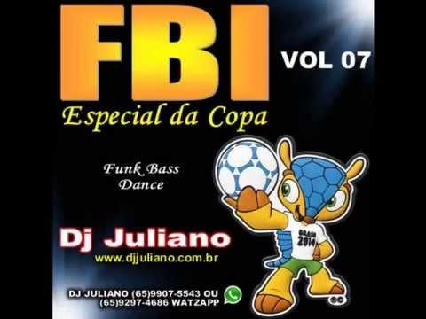 Funk Bass fbi vol: 07 DJ Juliano