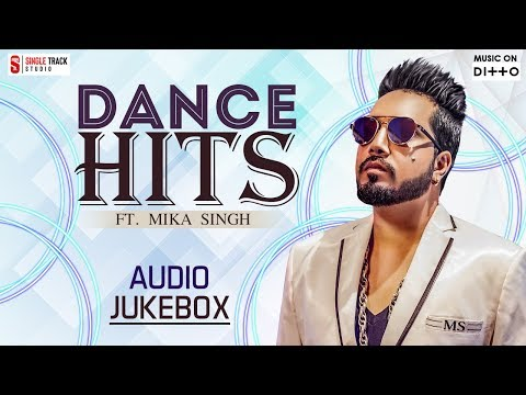 Dance Hits Ft. Mika Singh Audio Jukebox | Superhit Punjabi Songs | SMI Records