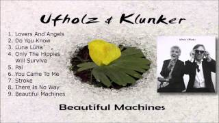 """Beautiful Machines"" by Ufholz & Klunker (Official Album Player)"