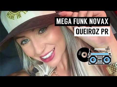 Mega Funk Novax 2K18 [Dj QueiroZ PR]