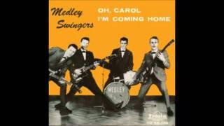 Repeat youtube video Medley Swingers - Oh, Carol