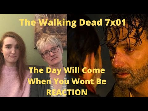 "The Walking Dead Season 7 Episode 1 ""The Day Will Come When You Wont Be"" REACTION!!"