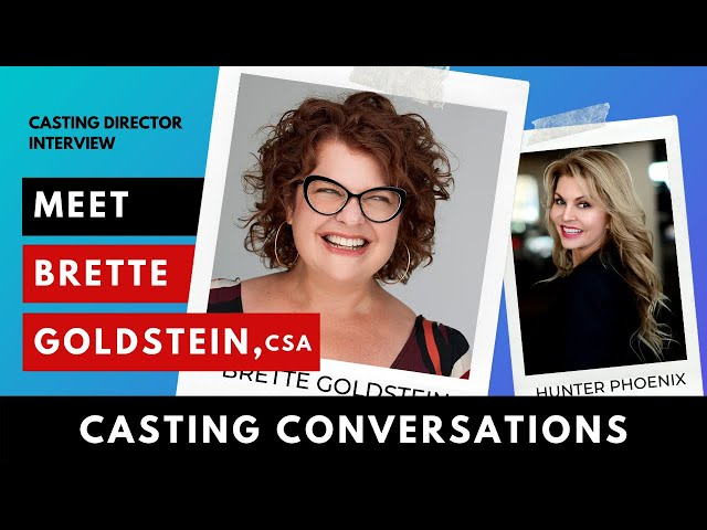 Casting Conversations: Interview with Brette Goldstein, CSA