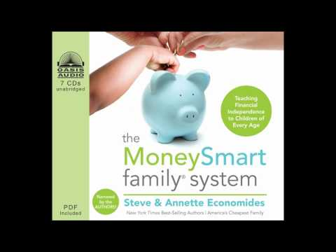 """The MoneySmart Family System"" by Steve & Annette Economides - Ch. 1"