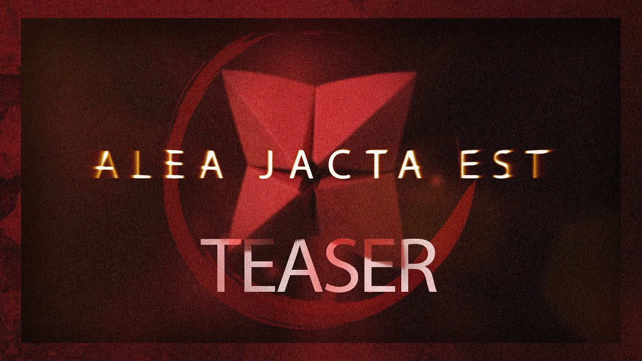Alea Jacta Est - Teaser Oficial