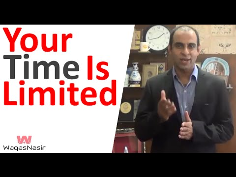 Your Time is Limited… Don't Waste It -By Qasim Ali Shah | In Urdu