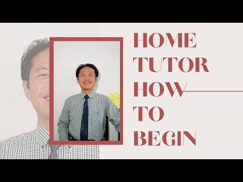home-tutor:-how-to-begin?-3-steps!