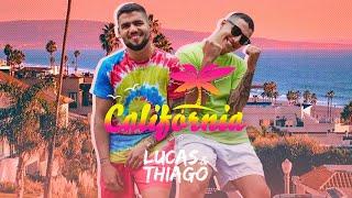 Baixar Lucas e Thiago - Califórnia