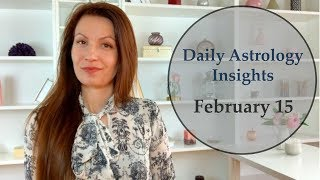 Daily Astrology Horoscope: February 15 | Take Care of Your Personal Stuff!