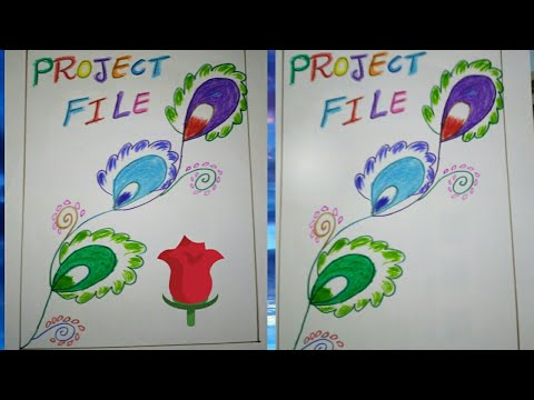 How To Decorate Project Work Front Page Design For School Work Youtube