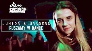 Junior & Braders - Ruszamy w dance (Official 2016)