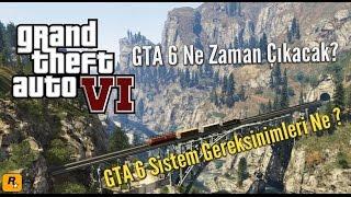 GTA 6 Ne Zaman Çıkacak? - GTA 6 Sistem Gereksinimleri Ne ? - GTA 6 Nerede Geçecek?