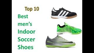 Top 10 Indoor Soccer Shoes For Men || Best Indoor Soccer Shoes 2019