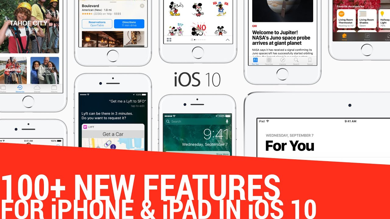 100+ New Features in iOS 10 for iPhone & iPad