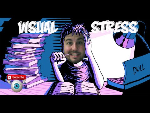 Visual Stress - What is Stress ? part 1