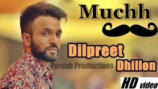 Muchh - Dilpreet Dhillon II Desi Crew II Official Video II New Punjabi Songs 2016