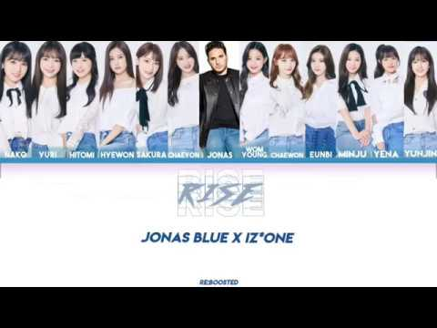 Jonas Blue Feat IZ*ONE - RISE Lyric [ENG]