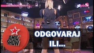Odgovaraj ili...  Kija Kockar i Milica Pavlović  Ami G Show S11  E19