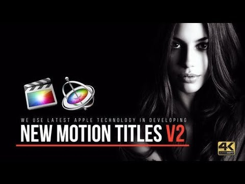 apple-motion-template:-motion-titles-4k-+-free-download