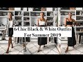 6 Chic Black + White Outfits for Summer 2019 | MONROE STEELE