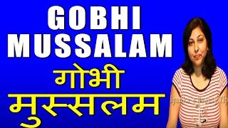 GOBHI MUSSALAM Thumbnail