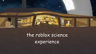 The Roblox Science Experience