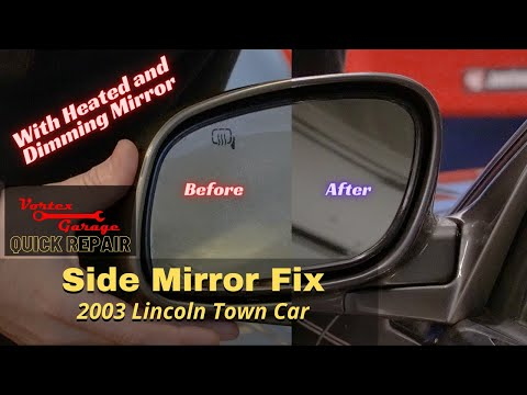 Lincoln Town Car – Side Mirror Glass Replacement – Heated and Dimming – 2003 – 2011 – Quick Repair