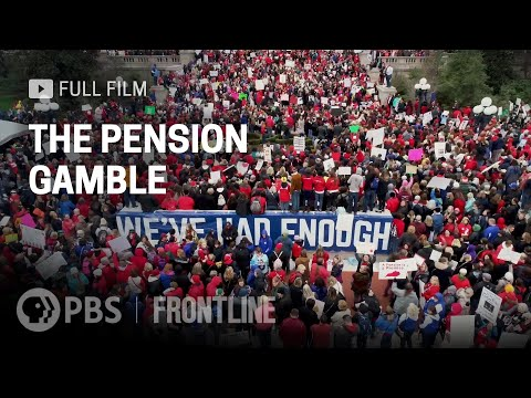 The Pension Gamble (full documentary)   FRONTLINE