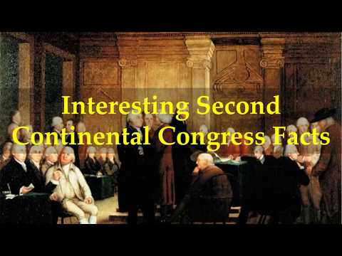Interesting Second Continental Congress Facts