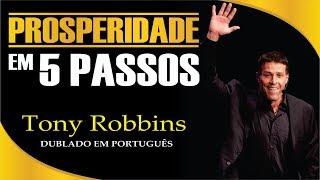 Anthony Robbins - 5 Chaves para Prosperar - Dublado Português