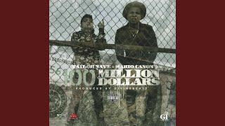 100 Million Dollars