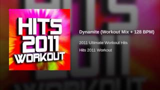Dynamite (Workout Mix + 128 BPM)