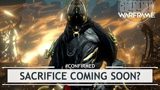 Warframe: Exalted Weapon Upgrade & Sacrifice Coming SOON? [#confirmed]