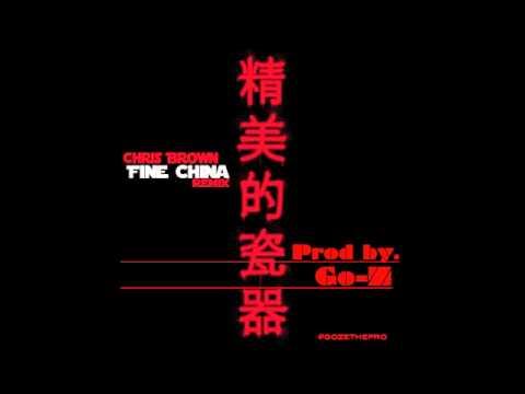 Fine China Remix © Prod by Go Z - ***Free Download***