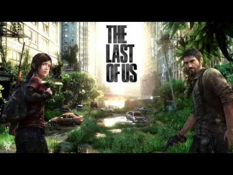 The Last of Us - OST - relaxed compilation